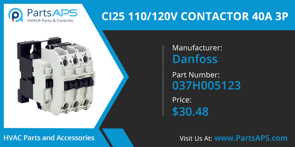 CI25 110/120V CONTACTOR 40A 3P For Danfoss Part# 037H005123- Danfoss Parts