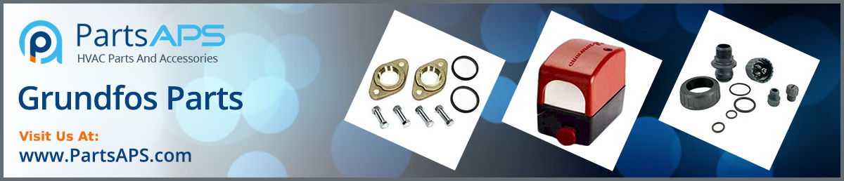 Gronfoss Parts | Gronfos Pump Parts- HVAC Parts and Accessorie: PartsAPS