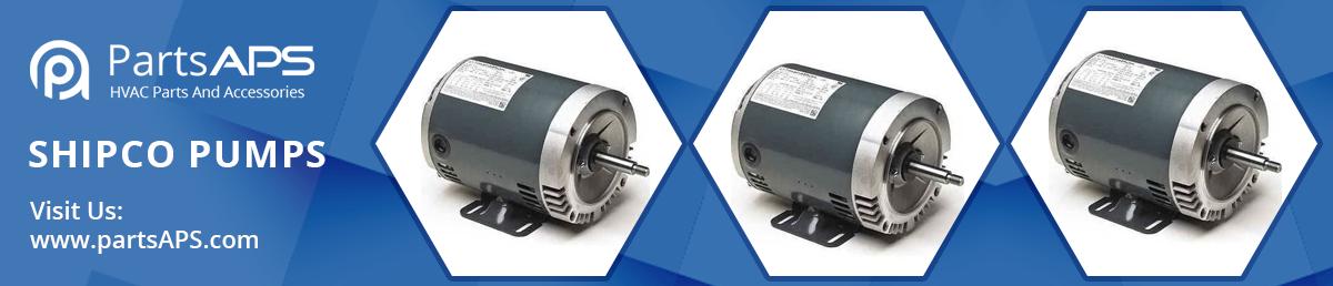Shipco Pumps   HVAC Parts and Accessories   Air Conditioner Parts
