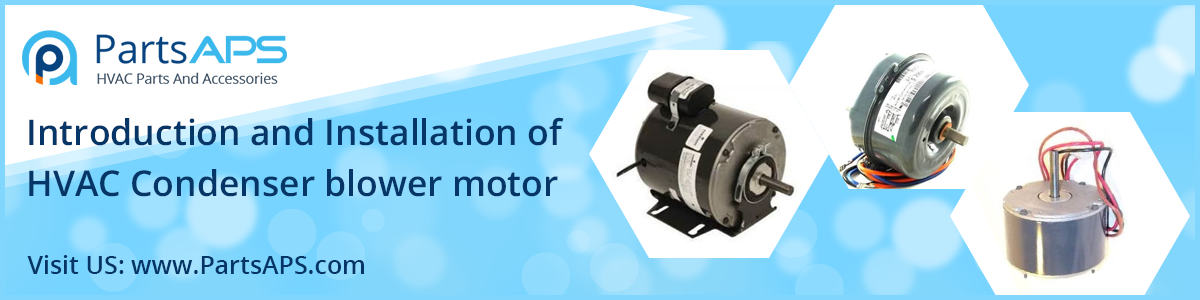 HVAC BLower Motor Parts