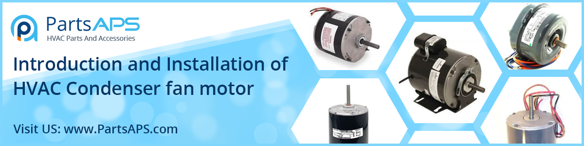 HVAC Fan Motor Parts | HVAC Motor | HVAC Parts and Accessories