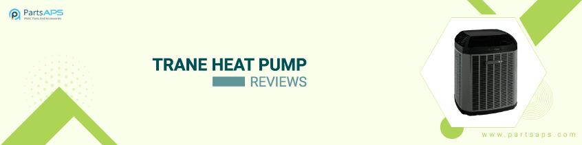 trane heat pump reviews